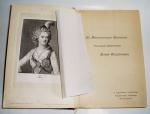 `Императрица Мария Федоровна (1759-1828): Ее биография.` Шумигорский Е.С.. С.-Петербург, тип. И.Н.Скороходова, 1892г.