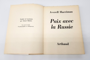 `Paix Avec la Russie arthaud (Мир с Россией)` Averell Harriman (Аверелл Гарриман). Paris, Published by Arthaud, 1960