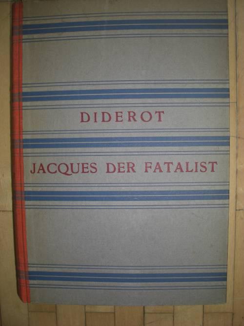 `Jacques der Fatalist` Diderot. 1920, Gustav Kiepenheuer Verlag Potsdam