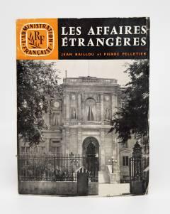 `Les Affaires etrangeres (Иностранные дела)` Jean Baillou et Pierre Pelletier. Paris, 1962