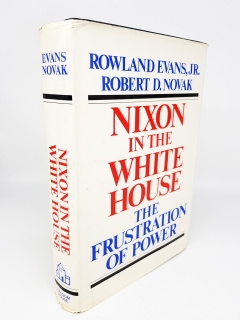 `Nixon in the White House: The Frustration of Power (Никсон в Белом доме: Разочарование власти)` Rowland Evans, Jr. and Robert D. Novak (Роуланд Эванс - младший и Роберт Д. Новак). Published by Random House, New York, 1971