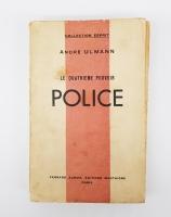 `Le quatrieme pouvoir Police (Четвертая полицейская власть)` Andre Ulmann (Андре Ульманн). Paris, Fernand Aubier - Montaigne, 1935