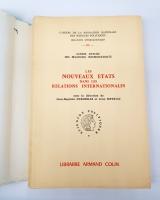 `Les nouveaux etats dans les relations internationales (Новые государства в международных отношениях)` . Paris, Published by Armand Colin, 1962