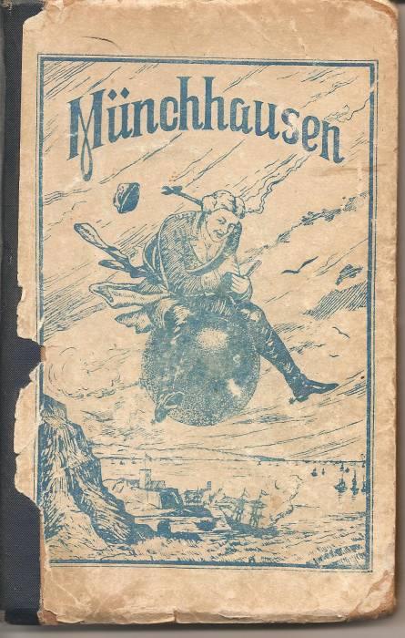 `Мюнхаузен на немецком языке с иллюстрациями.` Правдивый рассказчик. 1938. Deutscher Staatsverlag, Engels.