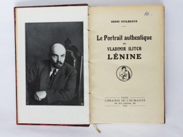 `Подлинный портрет Владимира Ильича Ленина (Le portrait authentique de Vladimir Ilitch Lénine)` Guilbeaux, Henri, 1884-1938. Paris : Librairie De L'Humanite, 1924 г.