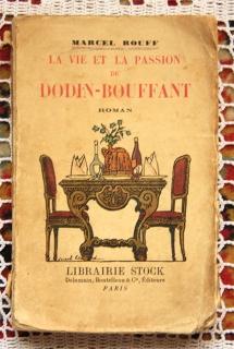 `Жизнь и страсть Додин - Пышный роман (La vie et la passion de Dodin - Bouffant. Roman)` Marcel Rouff. Париж, 1924 г.