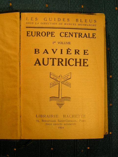`Europe centrale. Baviere Autriche.` . Paris, 1934