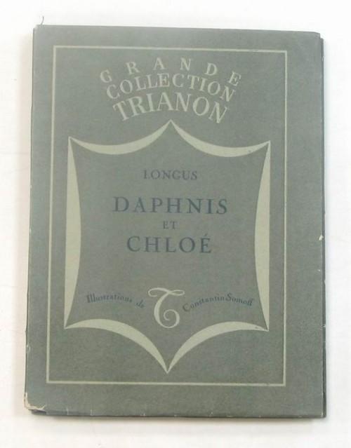 `Daphnis et Chloe` Longus. Paris: Editions Du Trianon, 1931
