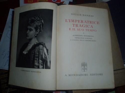 `Трагическая императрица и ее время` Джулия Данцас. 1943 Верона