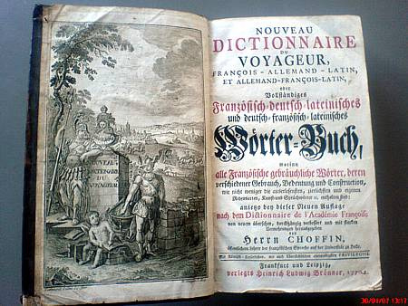 `Nouveau Dictionnaire du Voyageur  Francois-Allemand-Latin, et Allemand-Francois-Latin` Hern CHOFFIN. Francfurt -Leipzig Brönner 1770