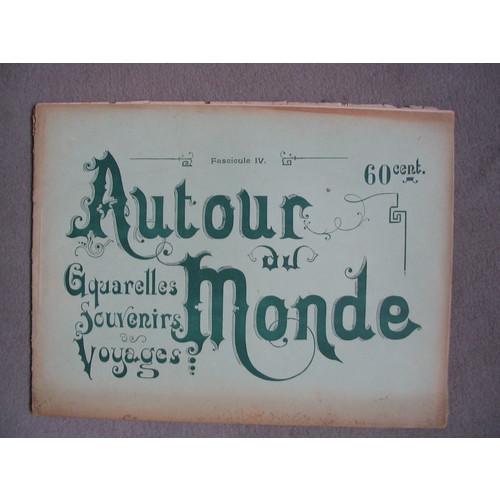 `«Autour Du Monde Aquarelles Souvenirs De Voyage»` . Paris, L. Boulanger, sans date (vers 1880-1890).