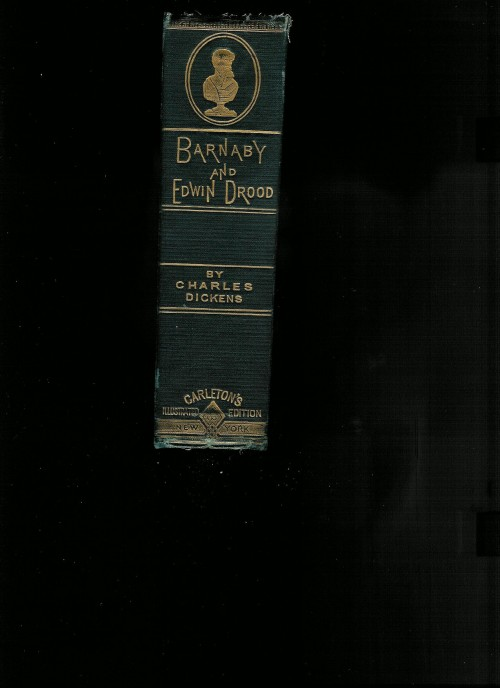 `Barnaby and Edwin Drood` Charles Dickens. 1885 (MDCCCLXXXV) New York