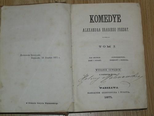 `Komedye` Alexandra Hrabiego Fredry. Warszawa 1871