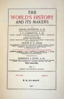 `The World's History and Its Makers` Edgar Sanderson, John Porter Lamberton, John McGovern. 1902, New York