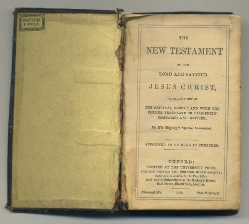 `The New Testament of our Lord and Saviour Jesus Christ` . 1849 год, Oxford