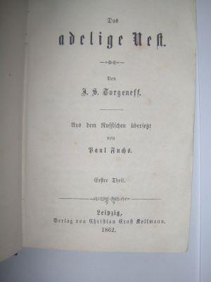 `Дворянское гнездо` Тургенев Иван Сергеевич.. 1862 Лейпциг