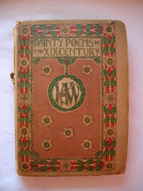 `Dainty poems of the XIXth century` Изящная поэзия XIX века. 1910г.  London: George G. Harrap & Company Editor:
