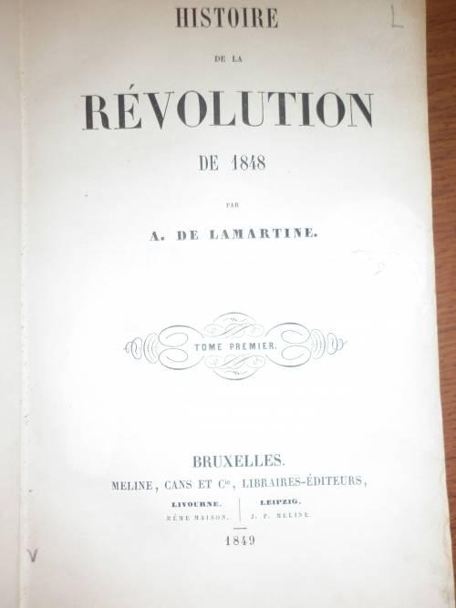 `HISTOIRE DE 1848` А. DE LAMARTINE. 1849 BRUXELLES