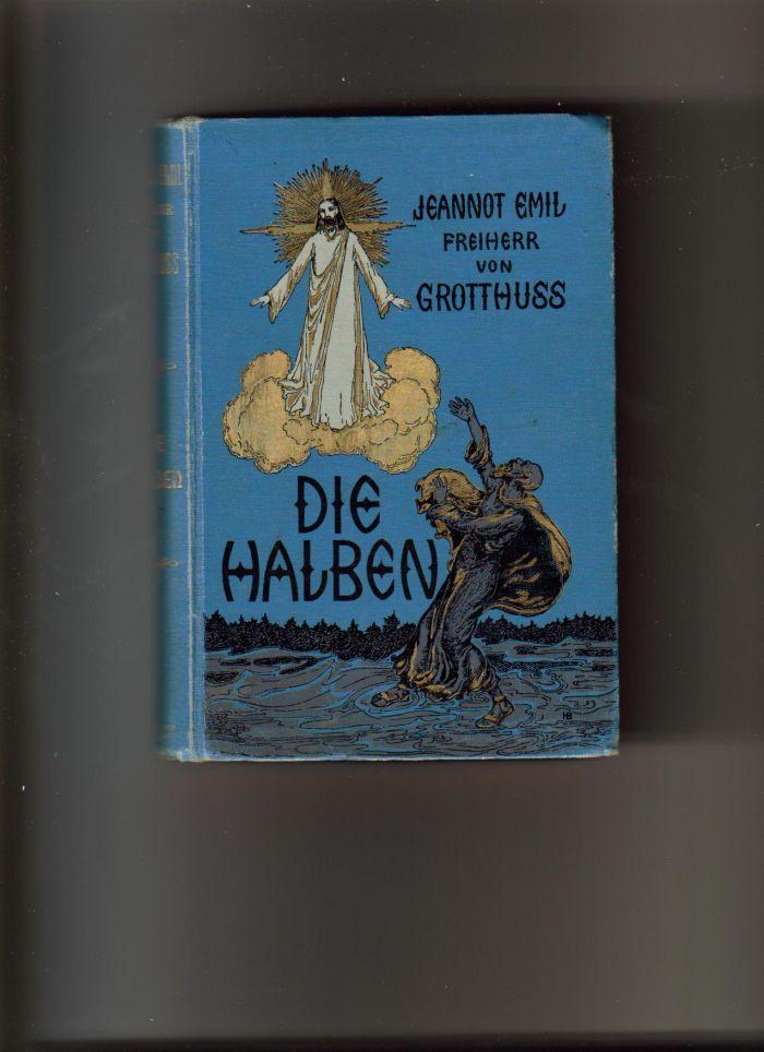`Die Balden.` Jeannot Emil Freiherr von Grotthuss.. Штутгарт. 1900 год.