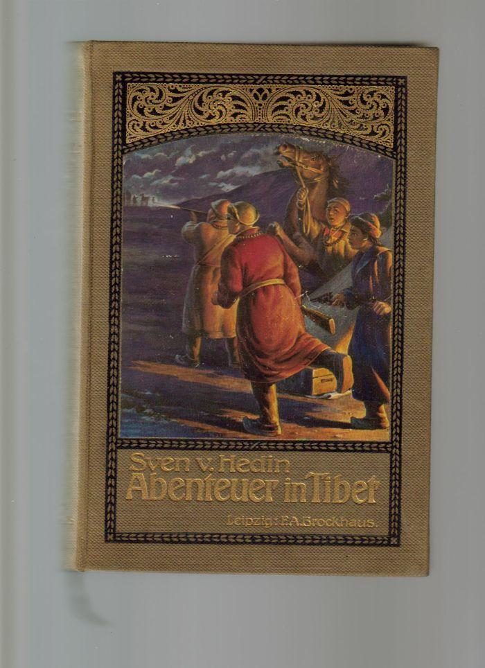 `Abenteuer in Tibet.` Sven V. Hedin.. Лейпциг. 1908 год.