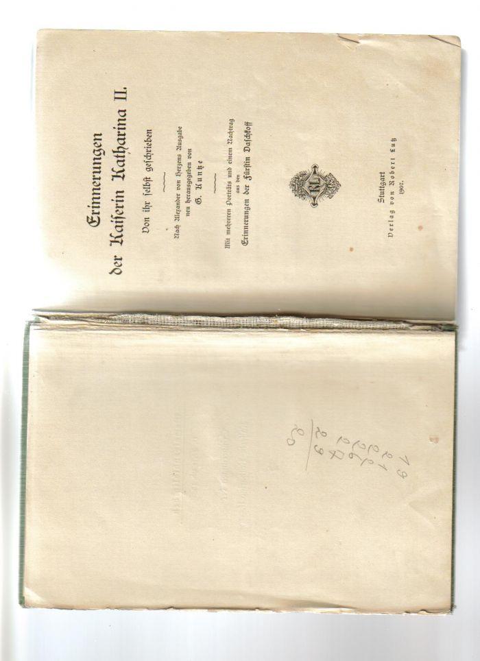 `Мемуары императрицы Екатерины Второй` . Штутгард. 1907 год.