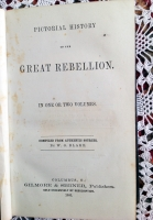 `Pictorial history of the Great Rebellion  in one or two volumes  (Живописная история великого восстания)` Compiled grom authentic sources W.O. Blake. Columbus, 1866