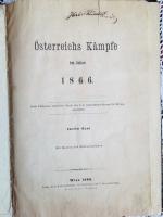 `Osterreichs Kampfe im Jahre 1866` . Wien, 1867