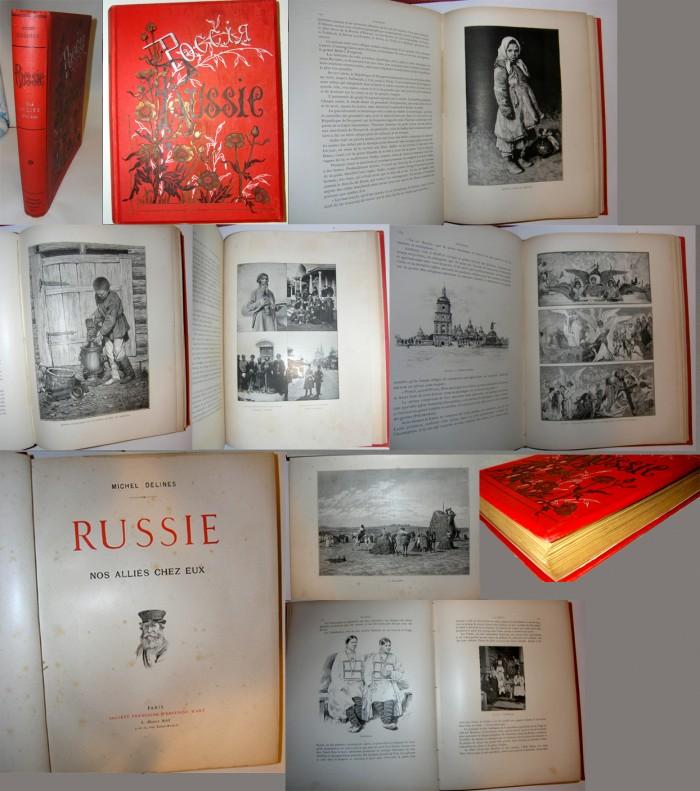 `Russie: Nos Allies Chez Eux` Michel Delines. 1897, Paris: Societe Francais D'Editions D'Art