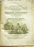 `Описание видов зелёных мхов «Species Muscorum Frondosorum»` Иоганнес Хедвиг, Кристиан Фредерик. Lipsiae : sumtu Joannis Ambrosii Barthii ; Parisiis (apud Amand Koenig), 1801 г.