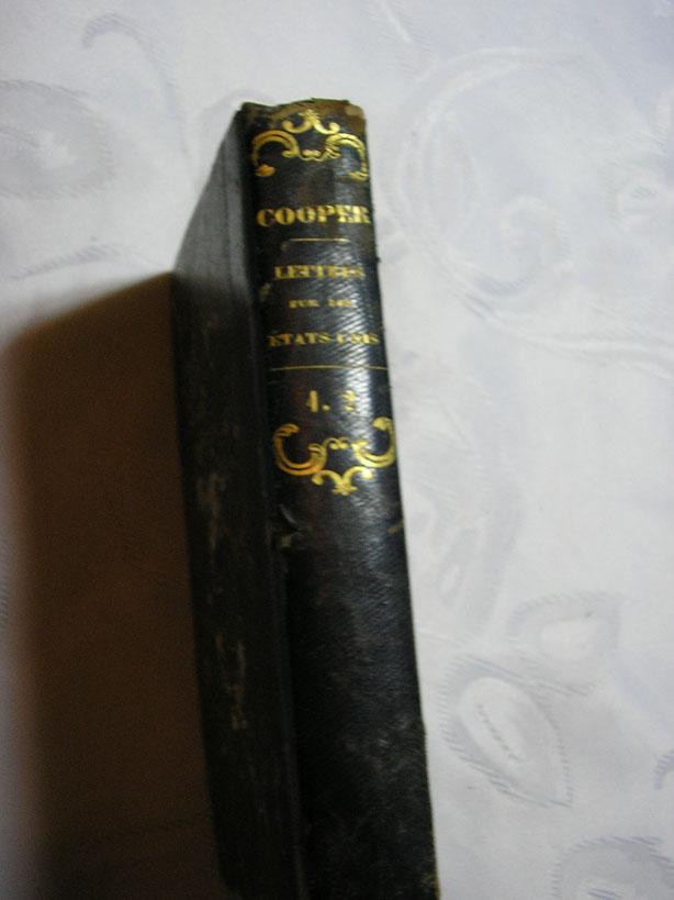"""`Ouvres Competes, """"Lettres sur les Etats-Unis""""` Fenimore Cooper. Paris, 1826, A.- J. Kilian, Libraire-Editeure"""