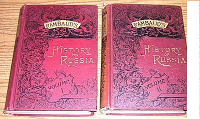 ����������������.��: History of Russia From the Earliest Times to 1880, Including a History of the Turko-Russian War of 1877-78. Rambaud.