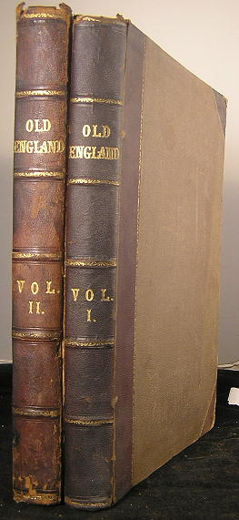 Антикварныекниги.рф: Old England:  A Pictorial Museum of Regal, Ecclesiastical, Municipal, Baronial, and Popular Antiquities. (в 2 книгах, больше 1000 иллюстраций). .