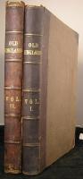 `Old England:  A Pictorial Museum of Regal, Ecclesiastical, Municipal, Baronial, and Popular Antiquities. (в 2 книгах, больше 1000 иллюстраций)` . 1854, Лондон