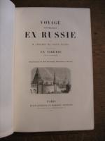 `ЖИВОПИСНОЕ ПУТЕШЕСТВИЕ ПО РОССИИ И СИБИРИ (Voyage pittoresque en Russie suivi d` Saint-Juleen (Cен-Жюльен Ш.). 1854, Париж