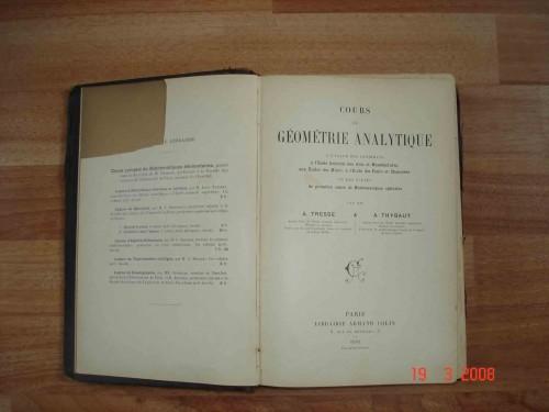 `Cours de geometrie analytique` A.TRESSE&A.THYBAUT. 1904 Paris