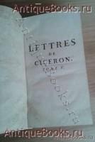 `Письма Цицерона` . 1745 год -Париж